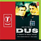 Dus (A Tribute To Mukul Anand)