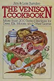 img - for The Venison Cookbook: More Than 200 Tested Recipes for Deer, Elk, Moose, and Other Game book / textbook / text book