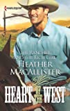 img - for The Rancher and the Rich Girl (Heart of the West) book / textbook / text book
