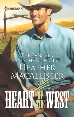 Image of The Rancher and the Rich Girl (Heart of the West)