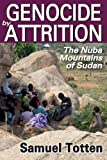 img - for Genocide by Attrition: The Nuba Mountains of Sudan book / textbook / text book