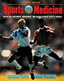 img - for Sports Medicine: Prevention, Assessment, Management & Rehabilitation of Athletic Injuries (2nd Edition) book / textbook / text book