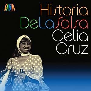 Celia Cruz - Historia De La Salsa