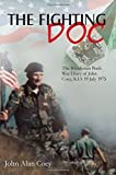 img - for The Fighting Doc: The Rhodesian Bush War Diary of John Coey, KIA 19 July 1975 by John Coey (2015-07-19) book / textbook / text book
