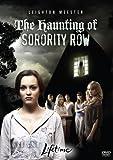 The Haunting of Sorority Row: Leighton Meester, Bert Kish