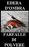 Farfalle di polvere – Simplified Edition (Italian easy reading) (Italian Edition)