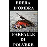 Farfalle di polvere - Italian Editiondi Edera d&#39;Ombra