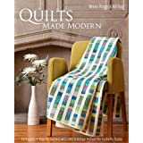 Quilts Made Modern: 10 Projects, Keys for Success  with Color & Design, From the FunQuilts Studio ~ Weeks Ringle