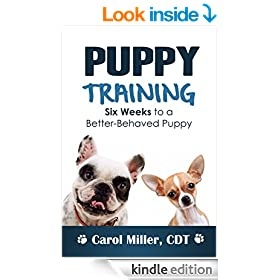 Puppy Training: 6 Weeks to a Better-Behaved Puppy (Really Simple Dog Training Book 3)