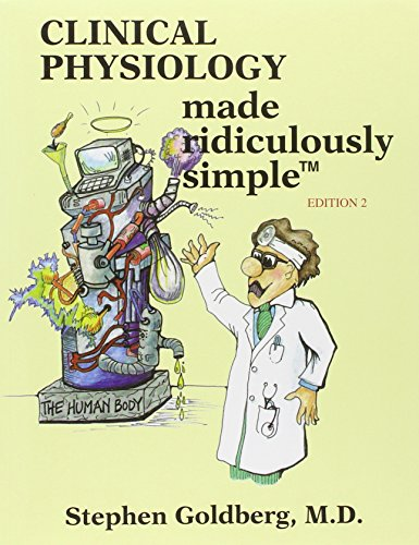 Clinical Physiology Made Ridiculously Simple