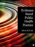 Evidence Based Public Health Practice