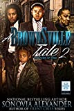 A Brownsville Tale 2