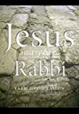 JESUS: First-Century Rabbi