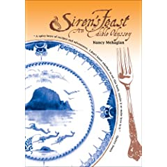Siren's Feast, An Edible Odyssey by Nancy Mehagian