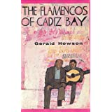The Flamencos of Cadiz Bayby Gerald Howson
