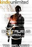 The Centaurus Legacy: A Heck Thomas N...