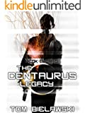 The Centaurus Legacy: Heck Thomas Adventures Book 0