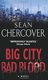 Big City, Bad Blood: A Novel