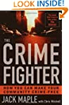 The Crime Fighter: Putting the Bad Gu...