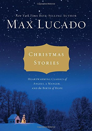 Image of Christmas Stories: Heartwarming Classics of Angels, a Manger, and the Birth of Hope
