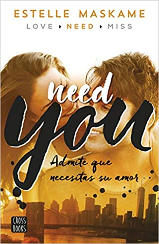 http://www.amazon.es/You-2-Need-Estelle-Maskame/dp/8408149989/ref=sr_1_3?s=books&ie=UTF8&qid=1456051681&sr=1-3