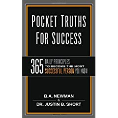 Learn more about the book, Pocket Truths For Success: 365 Daily Principles to Become the Most Successful Person You Know