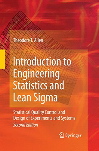 Introduction to Engineering Statistics and Lean Sigma: Statistical Quality Control and Design of Experiments and Systems