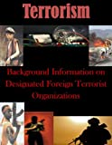 Background Information on Designated Foreign Terrorist Organizations