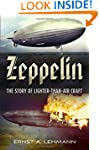 Zeppelin: The Story of Lighter-than-a...