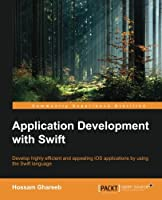 Application Development with Swift Front Cover
