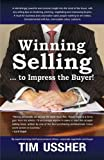 img - for Winning selling . . . to impress the buyer! book / textbook / text book