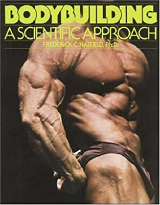 Bodybuilding: A Scientific Approach