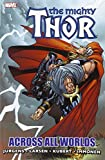 Thor: Across All Worlds (Thor (Graphic Novels)) (0785149759) by Jurgens, Dan