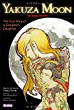 Yakuza Moon: The True Story of a Gangster's Daughter (The Manga Edition)