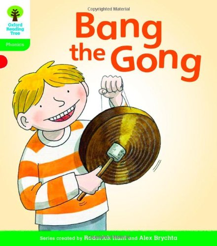 Oxford Reading Tree: Level 2: Floppy's Phonics Fiction: Bang the Gong