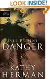 Ever Present Danger (Phantom Hollow Series)