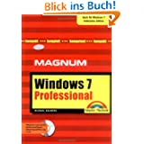 Windows 7 Professional - Auch für Windows 7 Enterprise Edition: Kompakt, komplett, kompetent (Magnum)