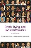 img - for Death, Dying, and Social Differences 2nd Edition by Oliviere, David, Monroe, Barbara, Payne, Sheila (2012) Paperback book / textbook / text book