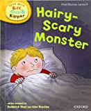 Mr Roderick Hunt Oxford Reading Tree Read With Biff, Chip, and Kipper: First Stories: Level 6: Hairy-Scary Monster (Read at Home 5a)