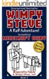 Minecraft Diary: Wimpy Steve Book 3: A Ruff Adventure! (Unofficial Minecraft Diary) For kids who like Minecraft, Minecraft books for kids, Minecraft comics, Minecraft diary books, Wimpy Steve books