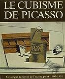 Le Cubisme De Picasso: Catalogue Raisonne De L'Oeuvre Peint 1907-1916 (1556601018) by Daix, Pierre