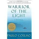 Warrior of the Light ~ Paulo Coelho