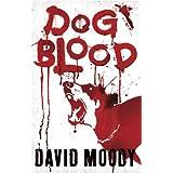 Dog Bloodby David Moody