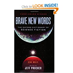 Brave New Words by Jeff Prucher and Gene Wolfe