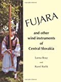 Lorna Reay FUJARA and other wind instruments of Central Slovakia