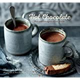 Hot Chocolate: Rich and Indulgent Winter Drinks