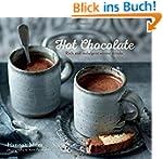 Hot Chocolate: Rich and Indulgent Win...