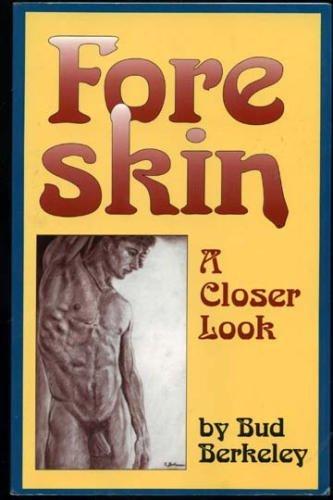 Foreskin: A Closer Look