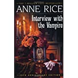 Interview with the Vampire (Vampire Chronicles) ~ Anne Rice