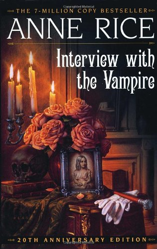 Interview with the Vampire (The Vampire Chronicles)